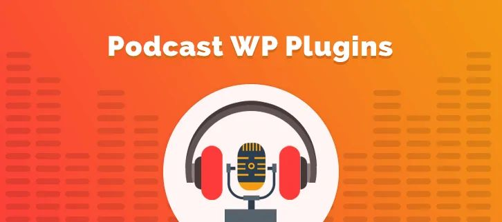 8-plugin-wordpress-podcast-tot-nhat